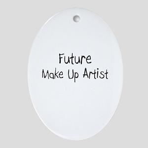 Future Make Up Artist Oval Ornament