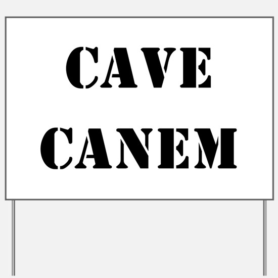 "Cave Canem ""Beware of Dog"" Yard Sign"