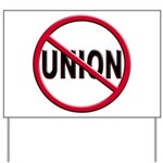 Anti-Union Yard Sign