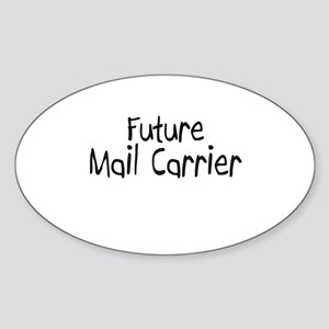 Future Mail Carrier Oval Sticker