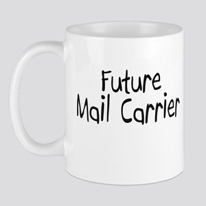 Future Mail Carrier Mug