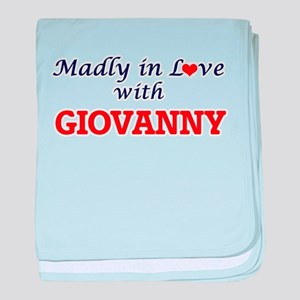 Madly in love with Giovanny baby blanket