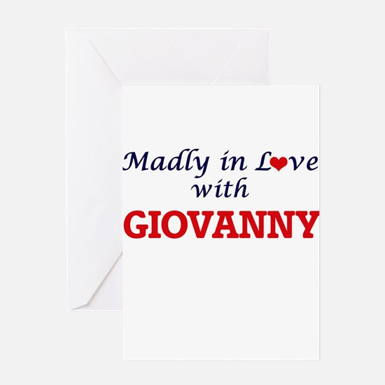 Madly in love with Giovanny Greeting Cards