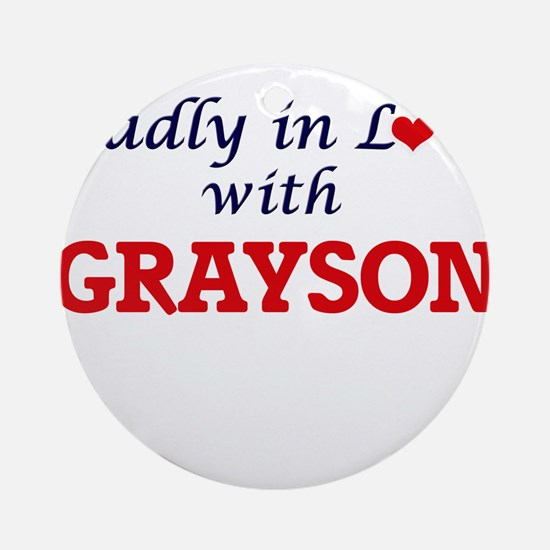 Madly in love with Grayson Round Ornament