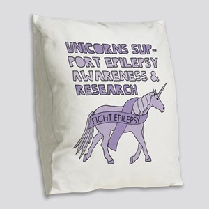 Unicorns Support Epilepsy Awar Burlap Throw Pillow