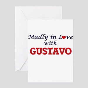 Madly in love with Gustavo Greeting Cards