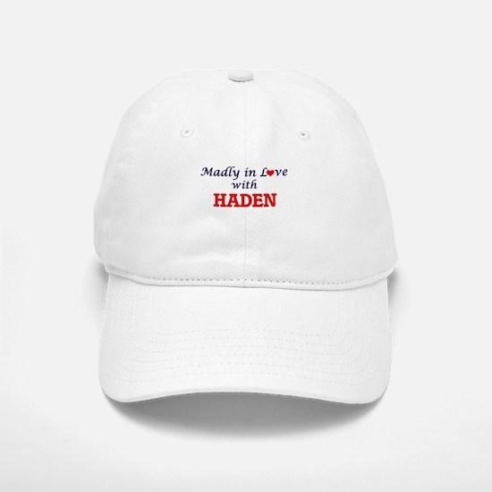 Madly in love with Haden Baseball Baseball Cap