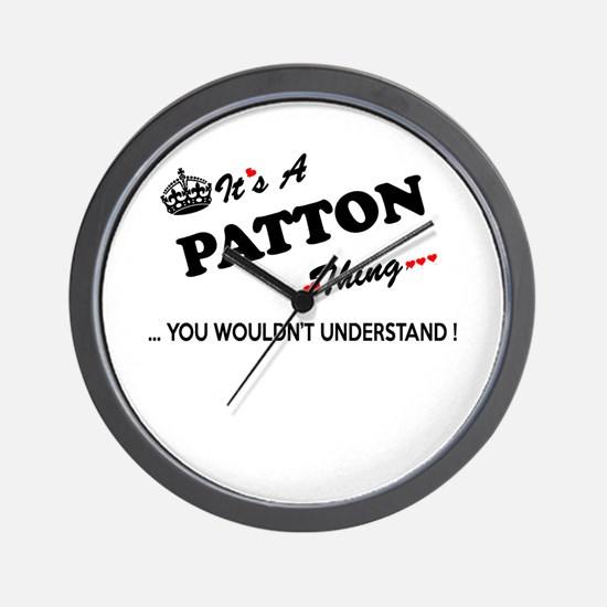 PATTON thing, you wouldn't understand Wall Clock