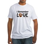 I Remember Love Fitted T-Shirt