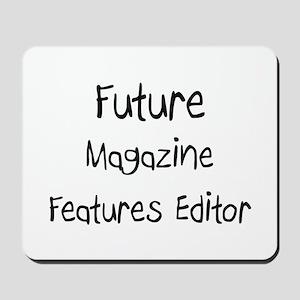 Future Magazine Features Editor Mousepad