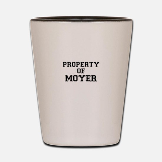 Property of MOYER Shot Glass