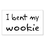 I bent my wookie Rectangle Sticker