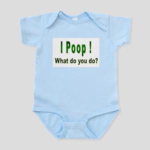 I Poop - Infant Bodysuit