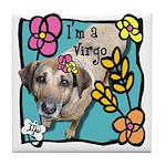 I'm a Virgo Tile Coaster