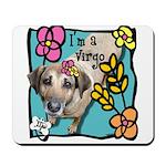I'm a Virgo Mousepad