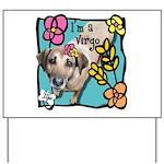 I'm a Virgo Yard Sign
