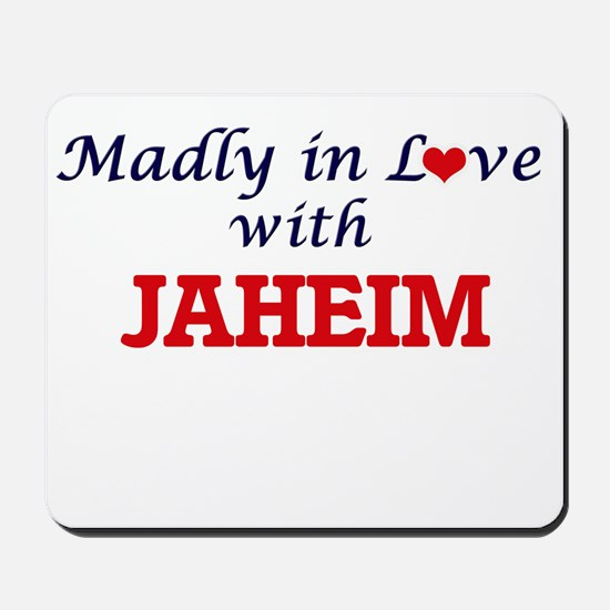 Madly in love with Jaheim Mousepad