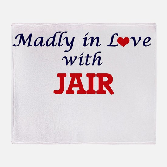 Madly in love with Jair Throw Blanket