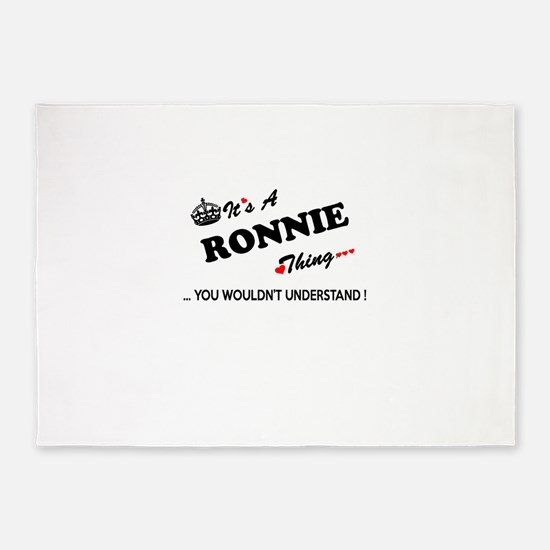 RONNIE thing, you wouldn't understa 5'x7'Area Rug