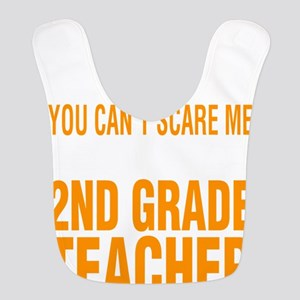 You Cant Scare Me I Am 2nd Grad Polyester Baby Bib