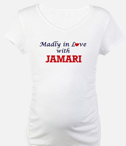 Madly in love with Jamari Shirt