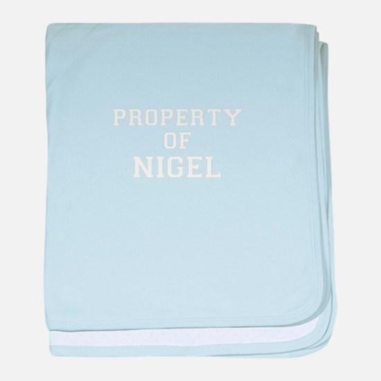 Property of NIGEL baby blanket