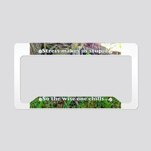 The Wise One Chills License Plate Holder