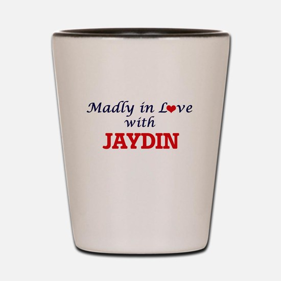 Madly in love with Jaydin Shot Glass
