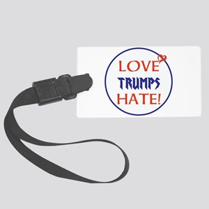 Love Trumps hate Luggage Tag