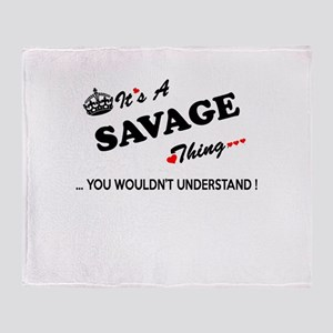 SAVAGE thing, you wouldn't understan Throw Blanket