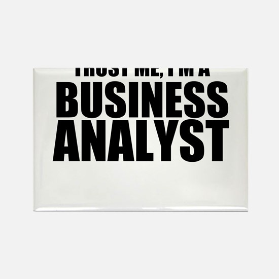 Trust Me, I'm A Business Analyst Magnets