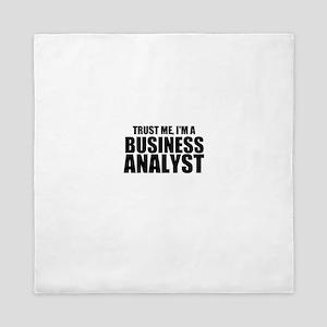 Trust Me, I'm A Business Analyst Queen Duvet
