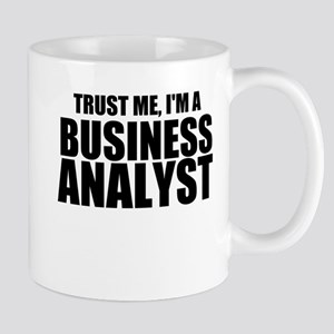 Trust Me, I'm A Business Analyst Mugs