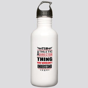Its An Athletic Director Thing Water Bottle