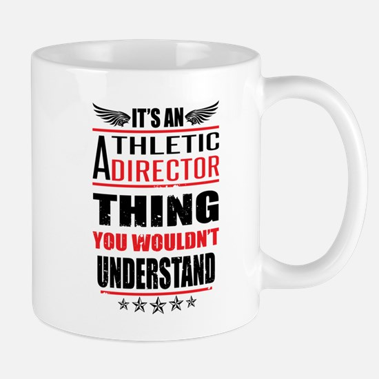 Its An Athletic Director Thing Mugs
