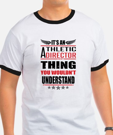 Its An Athletic Director Thing T-Shirt
