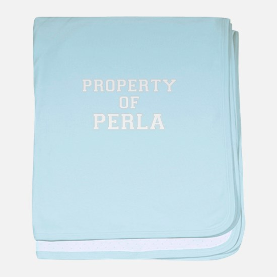 Property of PERLA baby blanket