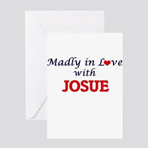 Madly in love with Josue Greeting Cards