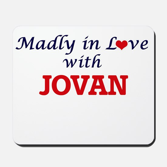 Madly in love with Jovan Mousepad