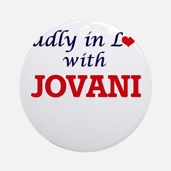Madly in love with Jovani Round Ornament