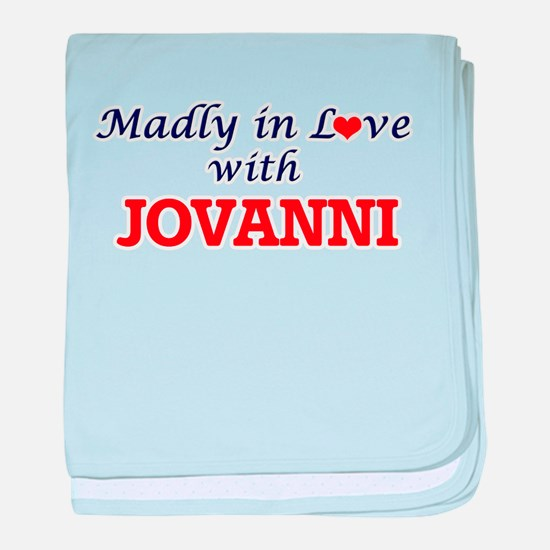 Madly in love with Jovanni baby blanket