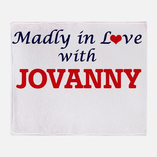 Madly in love with Jovanny Throw Blanket