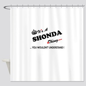 SHONDA thing, you wouldn't understa Shower Curtain