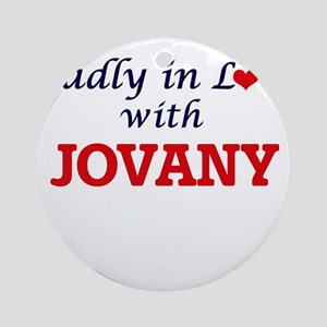 Madly in love with Jovany Round Ornament