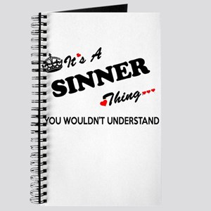 SINNER thing, you wouldn't understand Journal