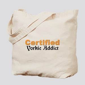 Certified Yorkie Addict Tote Bag