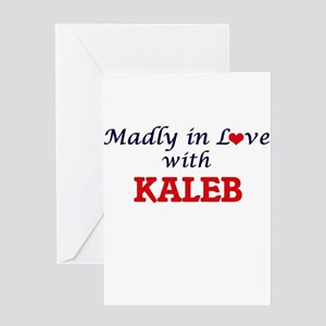 Madly in love with Kaleb Greeting Cards