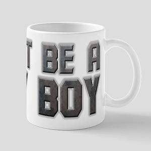 Don't Be A Soy Boy Mugs