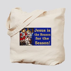 Jesus is the reason for the season staine Tote Bag