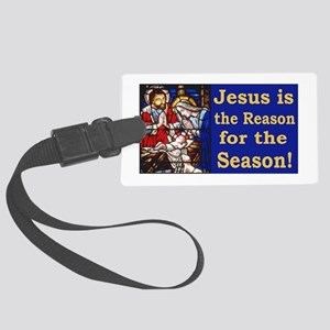 Jesus is the reason for the seas Large Luggage Tag